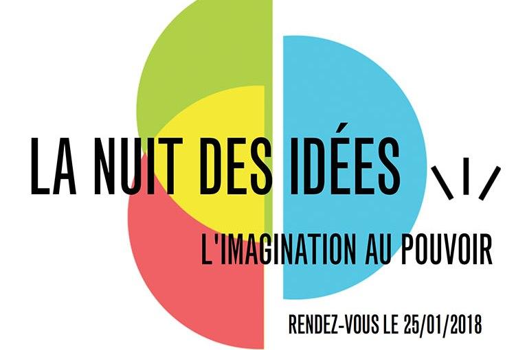 La Nuit des Idées 2018 : 3 raisons d'y aller!